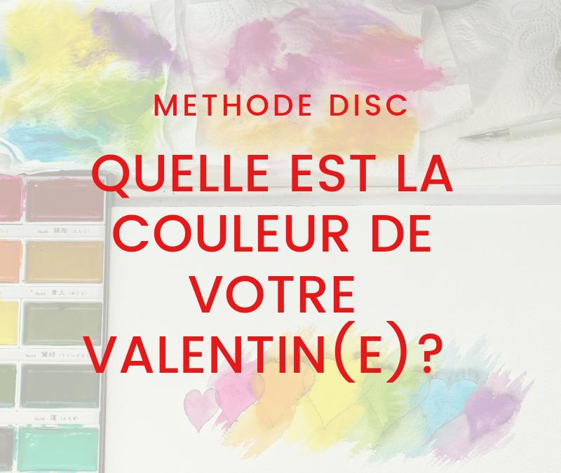 Méthode DISC et St Valentin